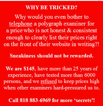 polygraph Los Angeles low prices