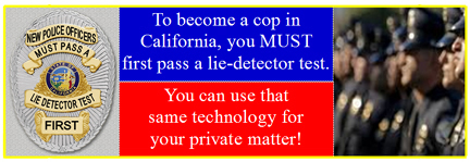 lie detectot testing in Los Angeles county